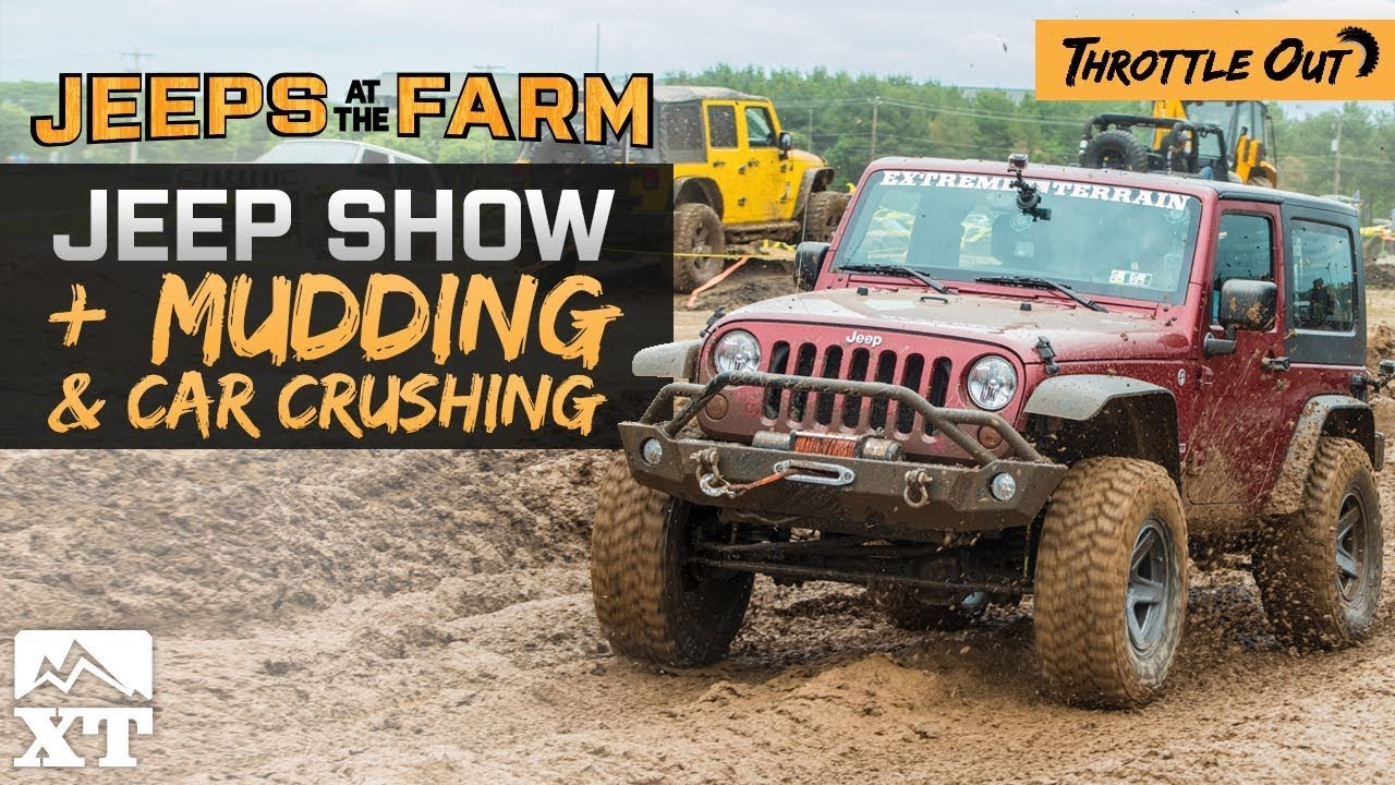 2017 Jeeps At The Farm - Jeep Show, Mudding & Off-Roading