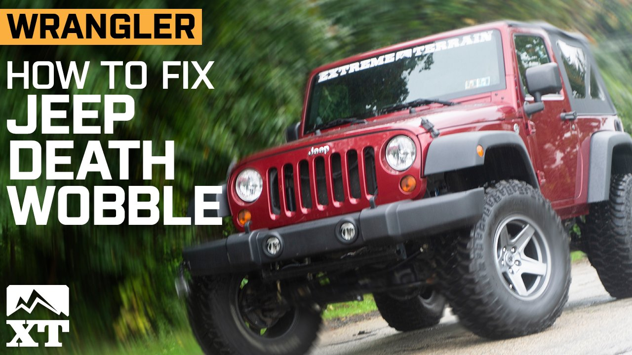 What is Jeep Death Wobble? How to Survive and Fix Jeep Death Wobble