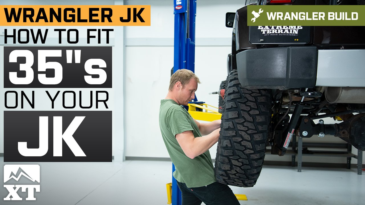 "How To Fit 35""s Tires on Your Jeep Wrangler JK"